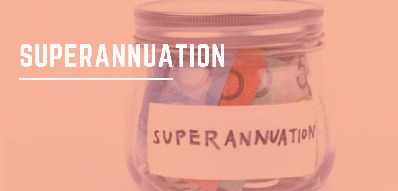 Tax time: Your Superannuation