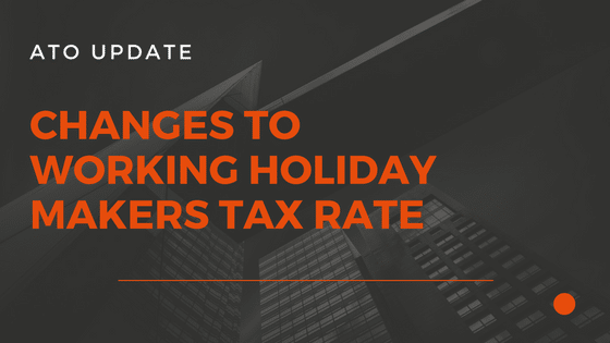New tax rates for working holiday makers