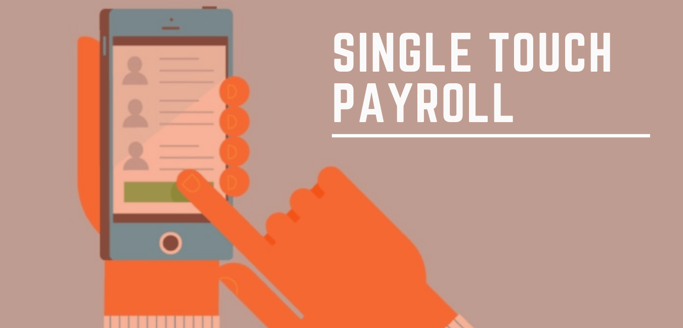 Single Touch Payroll – Things you need to know